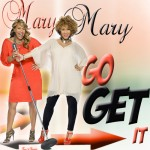 noid-MaryMary_Go_Get_it